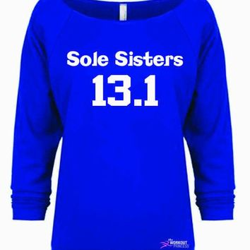 Sole Sisters 13.1 Marathon Shirt, Running Sweatshirt