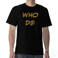 WHO DAT NATION SHIRT from Zazzle.com