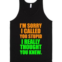 C - Called You Stupid-Unisex Black Tank