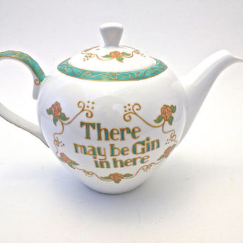 There May Be Gin In Here.... Hand painted Fine Bone China Teapot