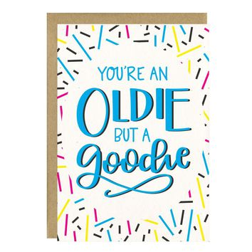 You're An Oldie But A Goodie Card