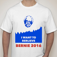 I Want To Berlieve Patriotic T-Shirt Bernie 2016