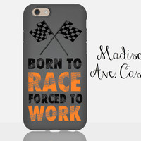 Born To Race Forced To Work Racing Car Dad Man Cool Vintage Grandpa Guy Gift Father's Day Samsung iPhone Case 4 5s 6s Plus Tough Phone Case