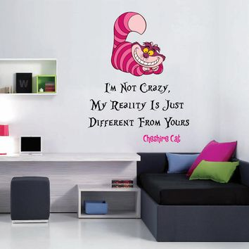 cik1536 Full Color Wall decal Alice in Wonderland Cheshire Cat quote bedroom children's room