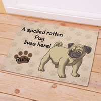 Personalized Pug Spoiled Here Doormat