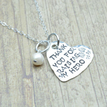 Thank You For Raising My Hero Hand Stamped Sterling Silver Heart Necklace, Deployment Jewelry, Mother of the Groom, by Miss Ashley Jewelry