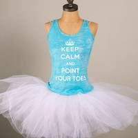 Keep Calm and Point Your Toes – Burnout Tank
