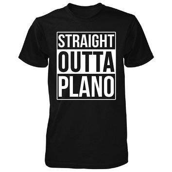 Straight Outta Plano City. Cool Gift - Unisex Tshirt