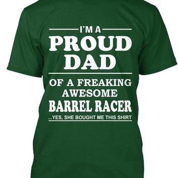 Proud Dad Of Awesome Barrel Racer