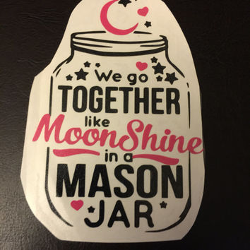 Moonshine in a Mason Jar Decal Any Color Any Size