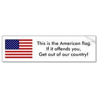 US Flag,  This is the American flag.If it offen... Bumper Sticker from Zazzle.com
