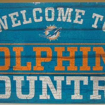 "MIAMI DOLPHINS WELCOME TO DOLPHINS COUNTRY WOOD SIGN 13""X24'' NEW WINCRAFT"