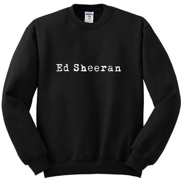 "Ed Sheeran ""Ed Sheeran"" Logo Crewneck Sweatshirt"