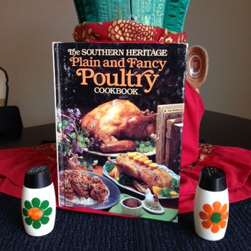 Southern Heritage Plain and Fancy Poultry Cookbook-Vintage 1980's