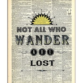 Not All Who Wander Are Lost Dictionary Art