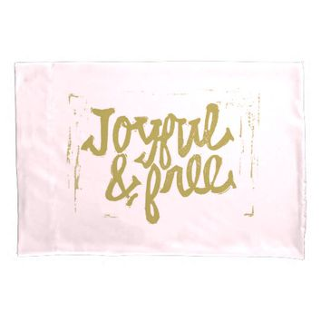 Joyful and Free, Pink and gold type design Pillowcase