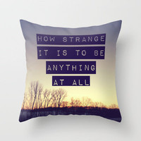 How Strange Throw Pillow by Josrick | Society6
