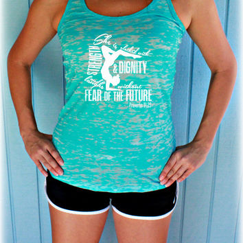 Womens Workout Burnout Tank Top. Bible Verse Tank Top. She Is Clothed with Strength & Dignity. Motivational Tank. Christian Clothing.