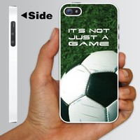 "iPhone 5 Case - Soccer Themed ""It's Not Just a Game"" - White Protective Hard Case"