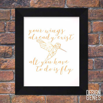 """Your wings already exist"" Inspirational Wall Art 8x10 Framed Print"