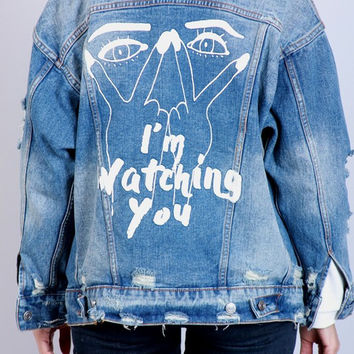 I'm Watching You Denim Jacket