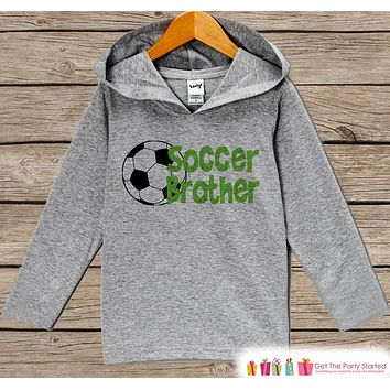 Kids Hoodie - Soccer Pullover Soccer Brother Outfit - Grey Toddler Hoodie - Boy's Hoodie - Soccer Shirt - Soccer Hoodie - Baby Kids Pullover