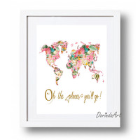Oh the places you'll go Large Floral world map print Pink gold Nursery world map Dr Seuss quote Travel gift idea 11x14 8x10 5x7 DOWNLOAD