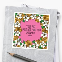 'You're Not Unlovable ' Sticker by thefrizzkid