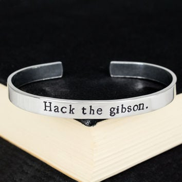 Hack the Gibson - Hackers - 90s Nerd - Aluminum Bracelet