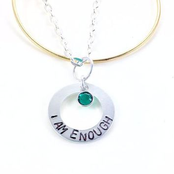 I Am Enough, Inspirational Jewelry, Necklace - Bracelet - Key Ring