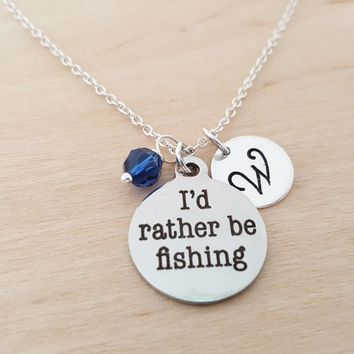 I'd Rather Be Fishing - Fishing Jewelry - Initial Necklace - Personalized Necklace - Sterling Silver - Gift for Her