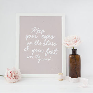 "Motivational Print ""Keep your eyes.."", Roosevelt Quote Print, Typography Poster, Inspirational Quote, Quote Wall Art, Home Wall Decor, 8x10."