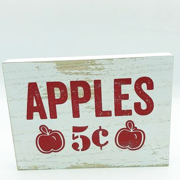 Apples 5 cents Distressed Wooden Block Sign