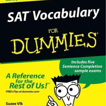 Sat Vocabulary for Dummies (For Dummies): Sat Vocabulary for Dummies (For Dummies (Career/Education))