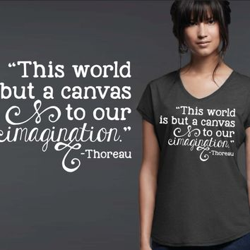 This World Is But a Canvas T-shirt | Henry David Thoreau