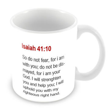 Isaiah 41:10 Mug Bible Mug Bible Quote Mug Coffee Mug Church Gift Catholic Christian Gift Bible Verse Religion PM16
