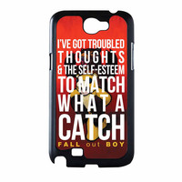 Fall Out Boy Watch A Catch Quote Samsung Galaxy Note 2 Case
