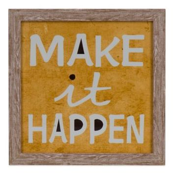 Make it Happen Wall Art