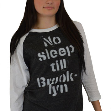 No Sleep till Brooklyn Raglan