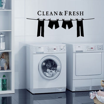 Wall Vinyl Sticker Decals Mural Design Art Clean & Fresh Laundry Sign Logo Clothes 737