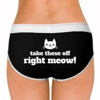 Take These Off Right Meow Funny Cats: Dirty Laundry Underwear