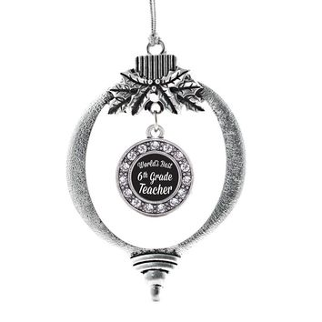 World's Best 6th Grade Teacher Circle Charm Holiday Ornament
