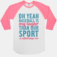 No Softball Player Ever