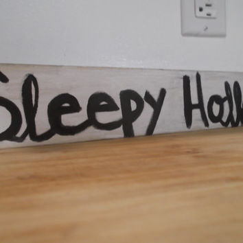 Sleepy Hollow Sign, Halloween Sign, Halloween Decor, Halloween Decoration, Spooky Decor, Spooky Decoration