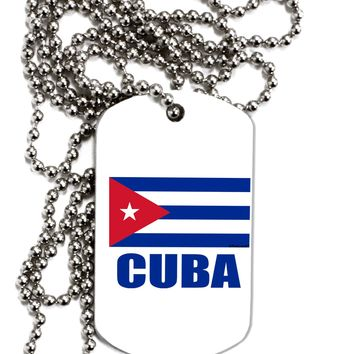 Cuba Flag Cuban Pride Adult Dog Tag Chain Necklace by TooLoud