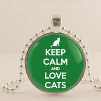 "Keep calm and love cats, green, 1"" glass and metal Pendant necklace Jewelry."