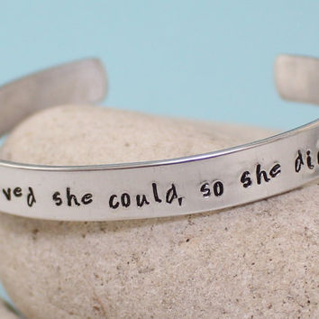 She believed she could so she did.. Bangle Bracelet.. Personalized.. Hand Stamped Cuff Bracelet..