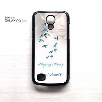 Demi Lovato Staying Strong for Samsung Galaxy Mini S3/S4/S5 phone case