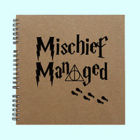 Mischief Managed - Book, Large Journal, Personalized Book, Personalized Journal, , Sketchbook, Scrapbook, Smashbook