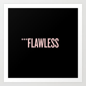***Flawless by Beyonce Art Print by Academy Clothing